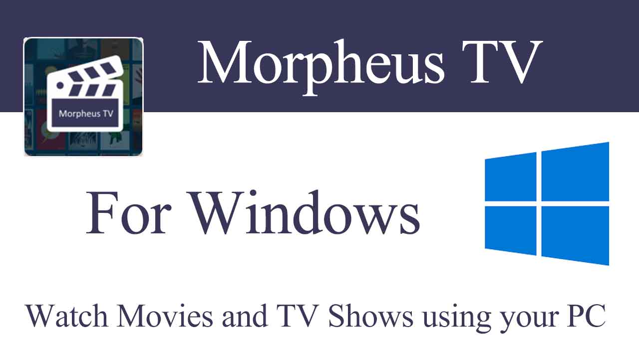 morpheus-tv-for-pc